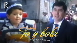 Ravshan Komilov - To'y bola   Равшан Комилов - Туй бола #UydaQoling