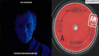 Jim Diamond - Should Of Known Better (HQ)