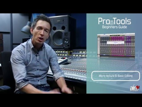 Pro Tools for Beginners Tutorial – Part 6 – Basic Editing