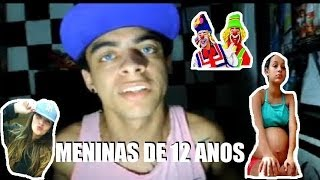 MENINAS DE  12 ANOS