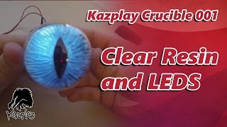 Fun with Clear Resin and LEDs -Crucible 1-