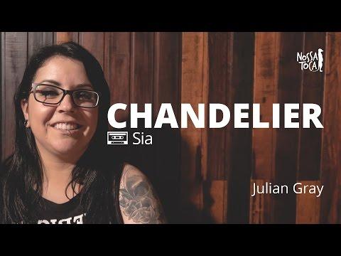 Chandelier - Sia Julian Gray metal cover Nossa Toca