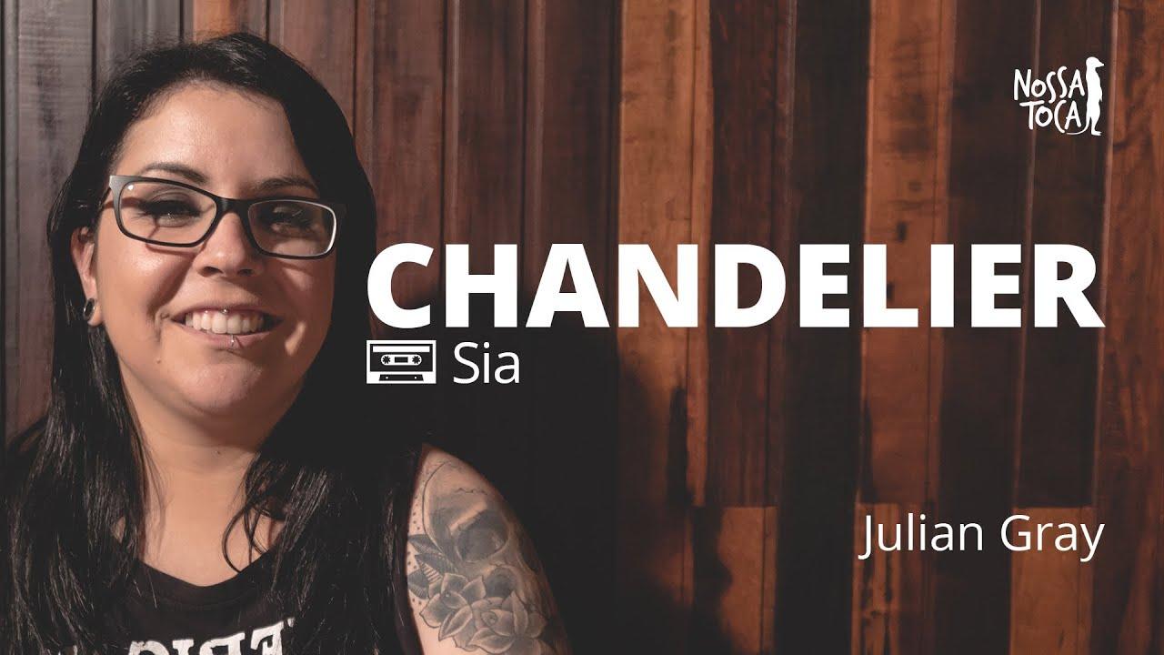 Chandelier - Sia (Julian Gray metal cover) Nossa Toca - YouTube