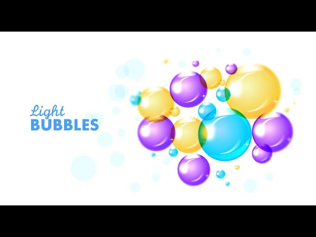 Graphic design - Adobe Illustrator/Photoshop - Light bubbles