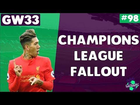 CHAMPIONS LEAGUE FALLOUT | Gameweek 33 | Let's Talk Fantasy Premier League 2017/18 #98