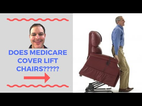 Medicare Pays For Lift Chairs?