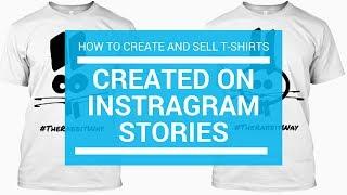 كيفية إنشاء و بيع القمصان باستخدام Instagram القصص في 5 دقائق