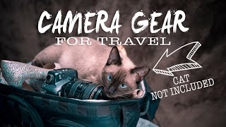 What's in our CAMERA BAG for TRAVEL | 2019