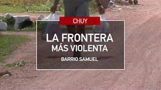 Chuy - Chuí : La Frontera más violenta en Uruguay de 2017 PRIMERA PARTE