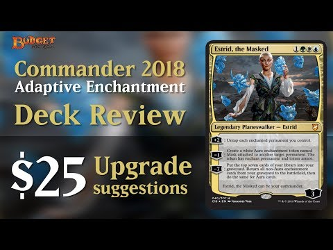Upgrading Adaptive Enchantment | Commander 2018 Deck Review