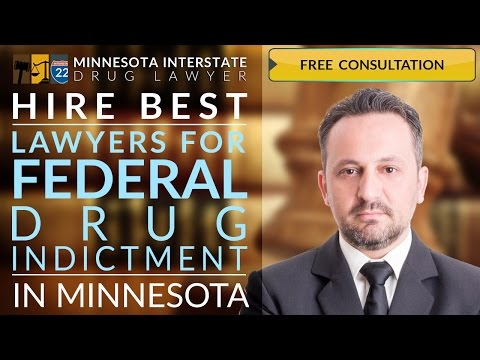 218-260-4095 Federal Drug Indictment Lawyer Woodbury, MN Best Federal Drug Possession Woodbury, MN
