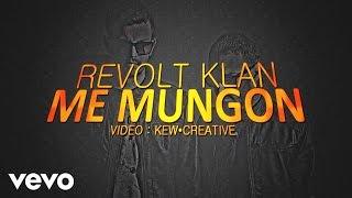 Revolt Klan - Me Mungon