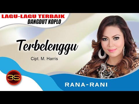 Rana Rani - Terbelenggu [Official Music Video]