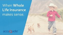 When Whole Life Insurance Makes Sense