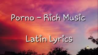 Porno - (Letra-Lyrics) Rich Music LTD, Sech, Dalex ft. Justin Quiles, Lenny Tavárez, Feid