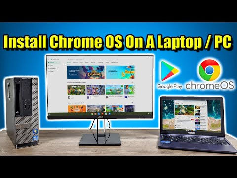 Install Chrome OS On Your  Laptop / PC Access Google Play And Linux On Chrome!