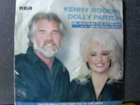 KENNY ROGERS and DOLLY PARTON - - islands in the stream ...