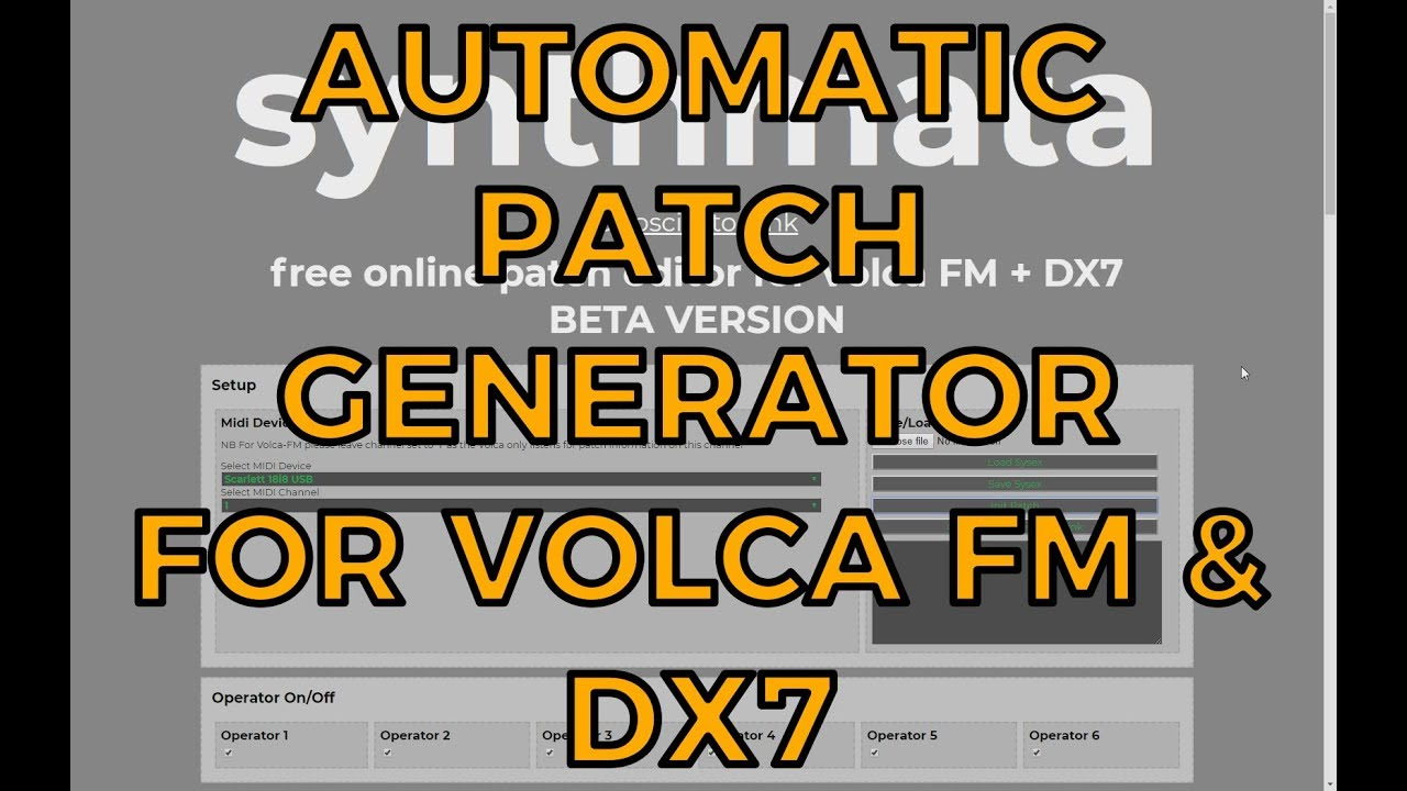 Synthmata NEW Feature! Automatic / Randomized Patch Creation for Volca FM  and DX7!