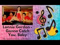 Download Gonna Catch You, Baby (Lonnie Gordon) - Ayl Odilao with Link MP3 song and Music Video