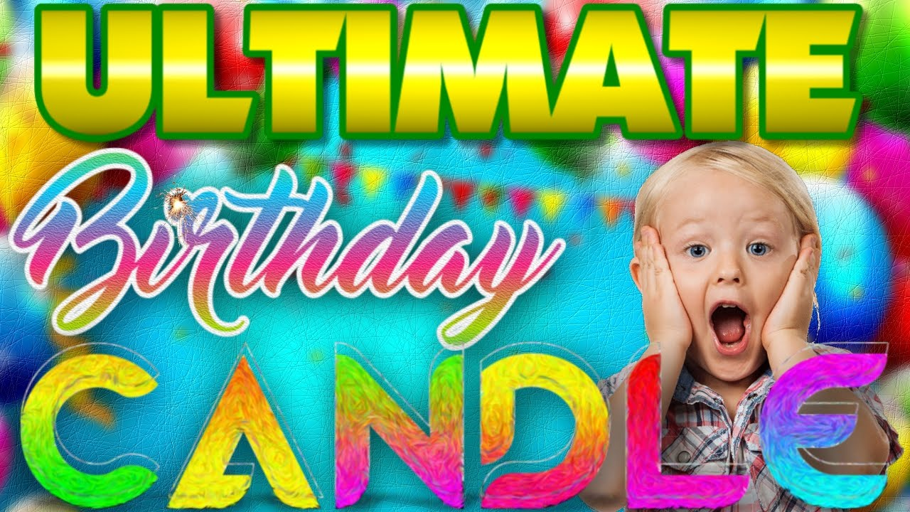 Ultimate Birthday Candle Com