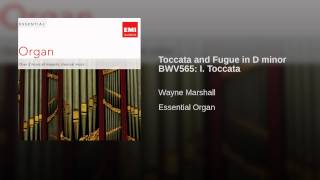 Toccata and Fugue in D minor BWV565: I. Toccata