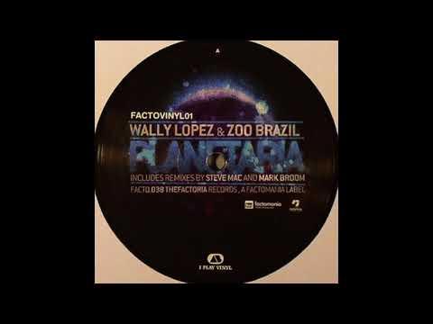 Wally Lopez & Zoo Brazil - Planetaria (Mark Broom Rough Remix)