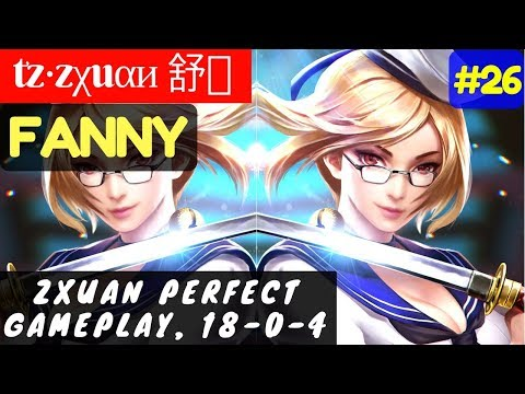 Zxuan Perfect Gameplay, 18-0-4 [Rank 1 Fanny] | tz·zχuαи 舒枫 Fanny Gameplay and Build #26
