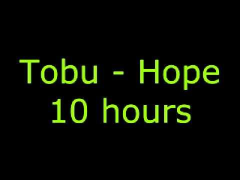 Tobu - Hope 10 hours