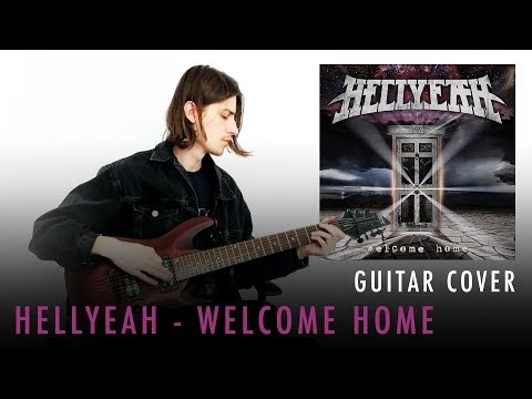 HELLYEAH - Welcome Home (Guitar Cover)