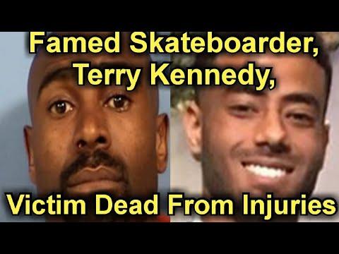 Skateboarder Terry Kennedy's Alleged Victim Dies from Injuries