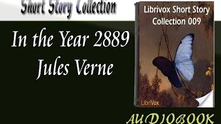 In the Year 2889 Jules Verne Audiobook Short Story