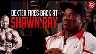 "Dexter Jackson Responds to Shawn Ray - ""I'd Smoke Him"""