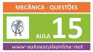 AULA 115 PROVA SIMULADA MECÂNICA - CURSO LEGISLAÇÃO DE TRÂNSITO EM AUTO ESCOLA