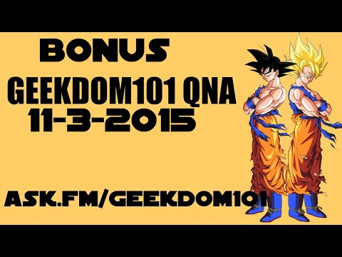 Canon Movie Villains, ChiChi divorcing Goku, King Cold Reviving and MORE - BONUS QNA