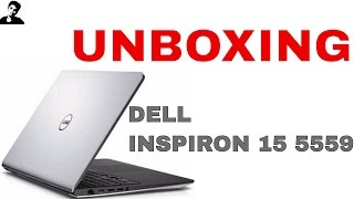 Dell INSPIRON 15 5559 Core i5, 8gb ram unboxing and review