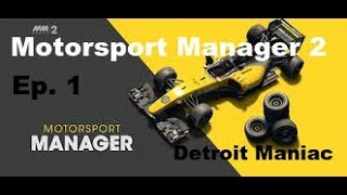 Motorsport Manager Mobile Ep. 1 New Driver?