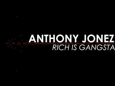 Rick Ross - Rich is Gangsta Remix - Anthony Jonez