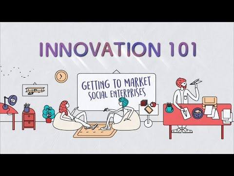 Innovation 101 Ep 14: Getting To Market - Social Enterprises