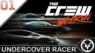 UNDERCOVER RACER | The Crew - Wildrun | 01