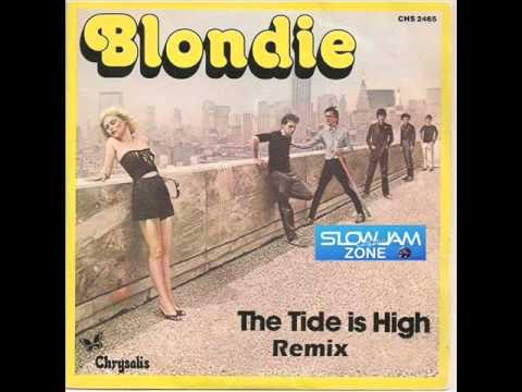Tide Is High (Remix) Blondie