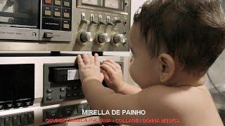 MIRELLA DE PAINHO OUVINDO MÚSICA ITALIANA / COLLAGE - DONNA MUSICA