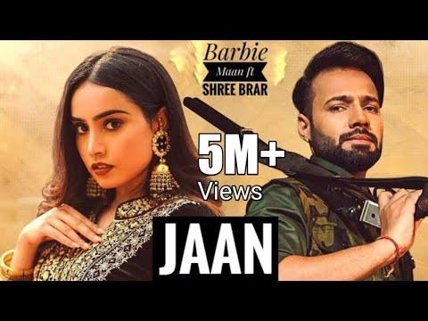 jaan-:-barbie-maan-(official-video)-shree-brar-|-teri-jaan-da-dushman-shehar-sara-te-tu-jatti-jaan