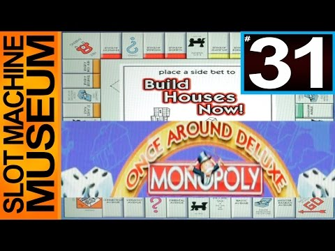MONOPOLY ONCE AROUND DELUXE (WNS)  - [Slot Museum] ~ Slot Machine Review