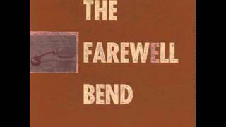the Farewell Bend - Predictability