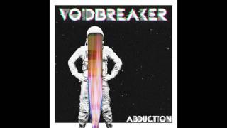 Abduction - VoidBreaker