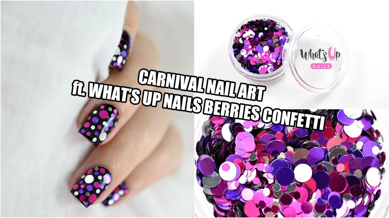 Mardi Gras/Carnival Nail Art - ft. What\'s Up Nails Berries Confetti ...