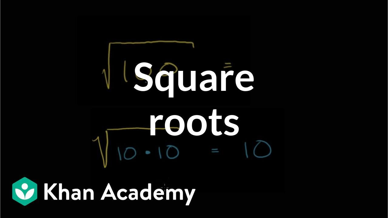 Understanding Square Roots Video Khan Academy What if the number was a fraction? understanding square roots video
