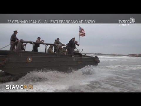Siamo Noi - 22 gennaio 1944: lo sbarco degli Alleati ad Anzio