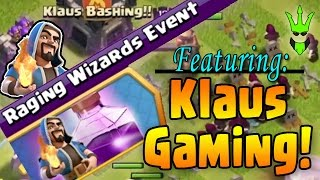 KLAUS BASHING?! - Raging Wizards Event with Klaus Gaming! - Clash of Clans