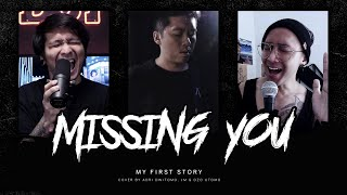 Missing You - MY FIRST STORY 【Cover by Adri Dwitomo, JM, & Ozo Utomo】